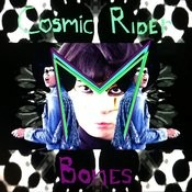 Cosmic Rider / Bones Songs