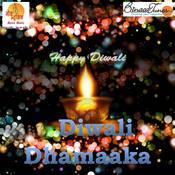 Diwali Dhamaaka Songs