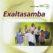 Bis - ExaltaSamba Songs