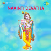 Naainti Devatha Songs