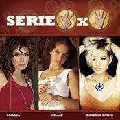 Serie 3x4 (Soraya, Millie, Paulina Rubio) Songs
