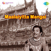 Maalaiyitta Mangal Songs