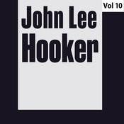 John Lee Hooker - Original Albums, Vol. 10 Songs