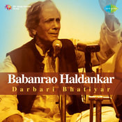 Babanrao Haldankar Darbari Bhatiyar Songs