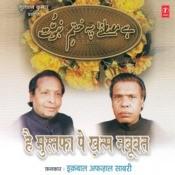 Hai Mustafa Pe Khatam Nabuwat Songs