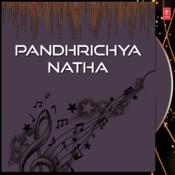 Pandhrichya Natha Songs