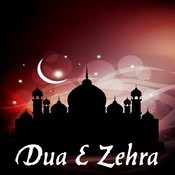Dua E Zehra Songs