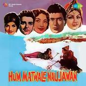 Hum Matwale Naujawan Songs