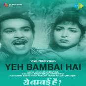 Yeh Bambai Hai Songs