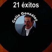 21 Éxitos: Celio González Songs
