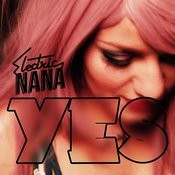 Yes MP3 Song Download- Yes Yes Song by Electric Nana on