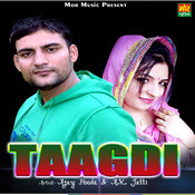 Taagdi Song
