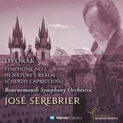 Dvorák : Symphony No.7, In Nature's Realm & Scherzo Capriccioso Songs