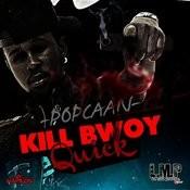Kill Bwoy Quick Songs
