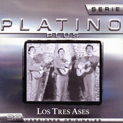 Serie Platino Plus Los Tres Ases Songs