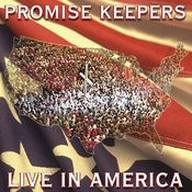 Promise Keepers - Live In America (Live) Songs