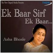 Ek Baar Sirf Ek Baar Songs