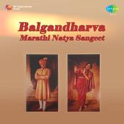 Balgandharva - Marathi Natya Sangeet Songs
