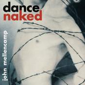 Dance Naked (Remastered) Songs