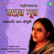 Swapner Sure Arundhuti Holmchowdhury Songs