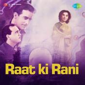 Raat Ki Rani Songs