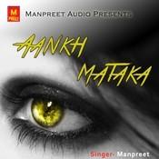 Aankh Mataka Songs