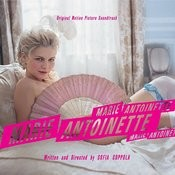 Marie Antoinette Original Motion Picture Soundtrack Songs