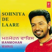 Sohniya De Laare Songs