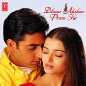 Dhaai Akshar Prem Ke Songs
