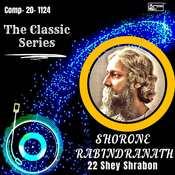 The Classic Series - Shorone Rabindranath - 22 E Srabon Song
