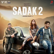 Sadak 2 (Original Motion Picture Soundtrack) Songs