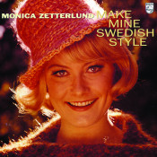 Make Mine Swedish Style Monica Zetterlund Songs