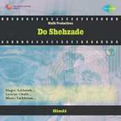 Do Shehzade Songs