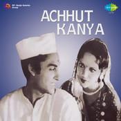Achhut Kanya Songs