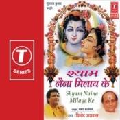Shyam Naina Milaye Ke Songs
