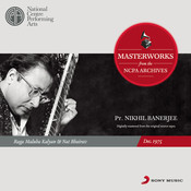 From The NCPA Archives - Nikhil Banerjee Songs