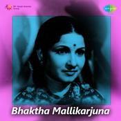 Bhaktha Mallikarjuna Songs