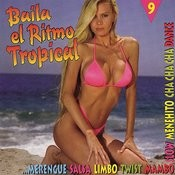 Baila El Ritmo Tropical, Vol.9 Songs