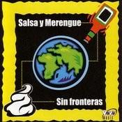Salsa Y Merengue/Sin Fronteras Songs