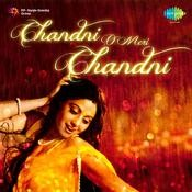Aa meri jaan chandni mp3 song download chandni o meri chandni aa.