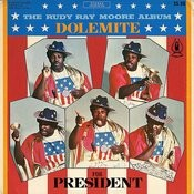 Dolemite For President Songs