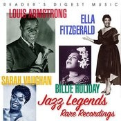 Reader's Digest Music: Louis Armstrong, Ella Fitzgerald, Sarah Vaughan, Billie Holiday - Jazz Legends Rare Recordings Songs