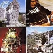 Authentic Balkans: Serbia - Dalmatia - Croatia - Romania - Bulgaria - Macedonia Songs