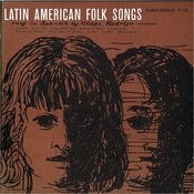 Latin American Folk Songs: Sung In Spanish Songs