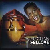 El Gran Fellove Songs