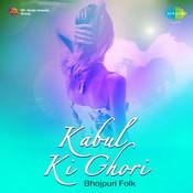 Kabul Ke Ghorhi Songs