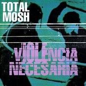 Violencia Necesaria Songs
