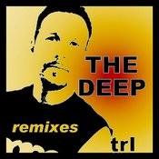 The Deep (Remixes) Songs
