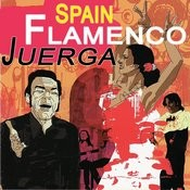 Spain Flamenco Juerga Songs