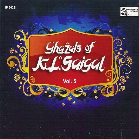 Ghazals Of K.l.saigal - Vol-5